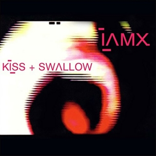 IAMX - Kiss + Swallow