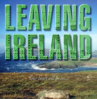 Leaving Ireland Your Heart Will Ho On 2CD