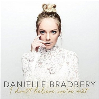 Danielle Bradbery - I Don't Believe We've Met CD