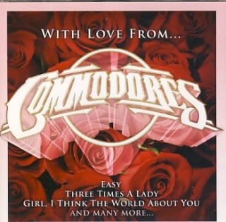 Commodores - With Love From...CD