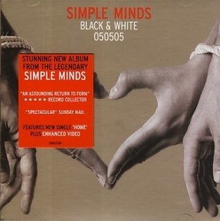 Simple Minds - Black & White 050505 CD