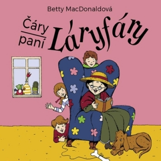 Čáry paní Láryfáry (Betty MacDonaldová) CD/MP3