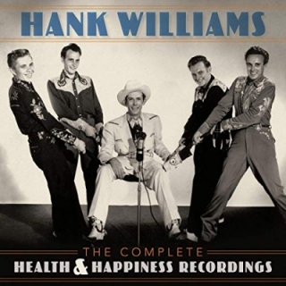Hank Williams - Complete Health & Happiness Shows 2CD