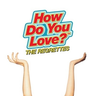 Regrettes - How Do You Love? LP