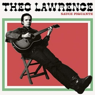 Theo Lawrence - Sauce Piquante CD