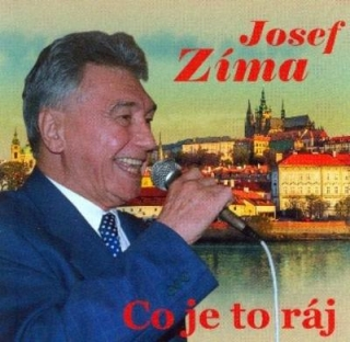 Josef Zíma - Co je to ráj CD