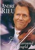 André Rieu - Love Around The World DVD