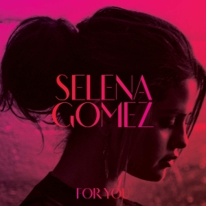 Selena Gomez - For You/Greatest Hits CD