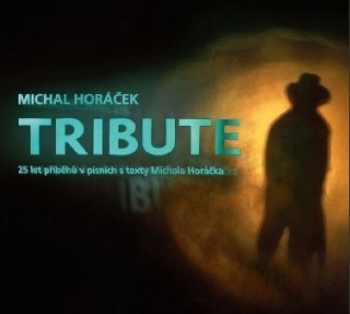 Michal Horáček - Tribute 2CD