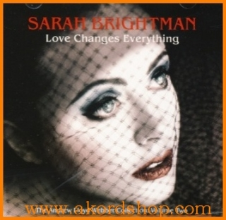 Sarah Brightman - Love Changes Everything CD