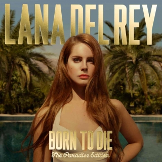Lana Del Rey - Born To Die (Paradise Edition) 2CD