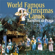 Bambini di Praga - World Famous Carols CD
