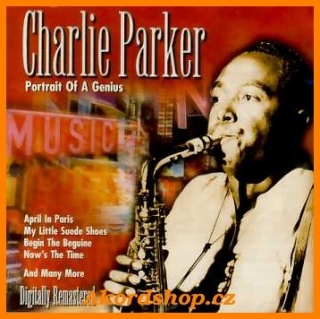 Charlie Parker -  Portrait Of A Genius 2CD