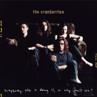 Cranberries - Everybody Else Is Doing It LP