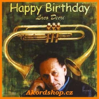 Laco Deczi - Happy Birthday CD
