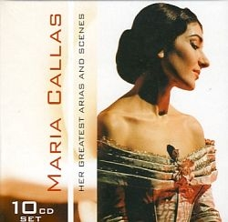 Maria Callas - Her Greatest Arias And Scenes 10CD