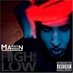 Marilyn Manson - High End Of Low CD