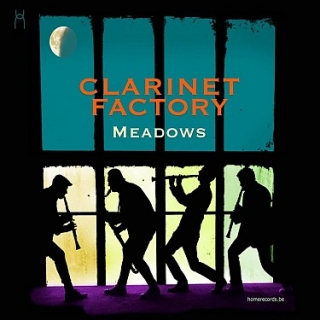 Clarinet Factory - Meadows CD