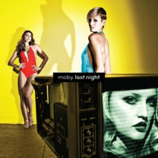 Moby - Last Night Remixed CD