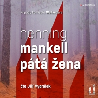 Pátá žena (Henning Mankell) 2CD/MP3