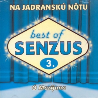 Senzus - Best Of 3: Ó Marijana CD