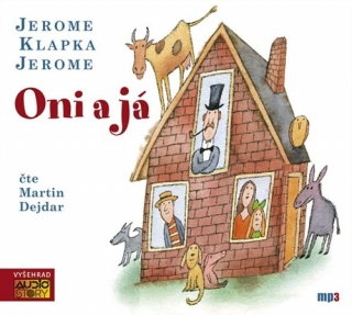 Oni a já (Jerome Klapka Jerome) CD/MP3